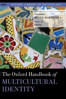 The Oxford Handbook of Multicultural Identity, Hardback Book