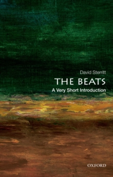 The Beats: A Very Short Introduction, Paperback / softback Book