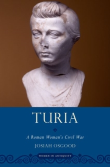 Turia : A Roman Woman's Civil War, Paperback / softback Book