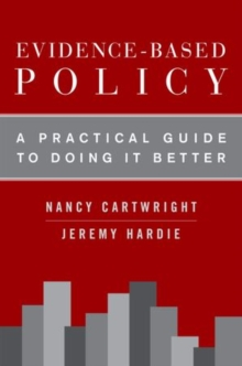 Evidence-Based Policy : A Practical Guide to Doing It Better, Paperback Book