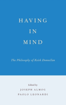 Having in Mind : The Philosophy of Keith Donnellan, Hardback Book