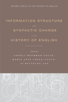 Information Structure and Syntactic Change in the History of English, Hardback Book