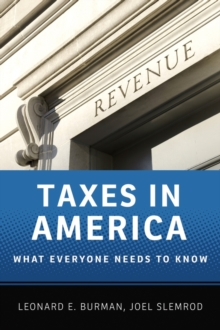 Taxes in America : What Everyone Needs to Know (R), Paperback / softback Book