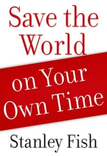 Save the World on Your Own Time, Paperback / softback Book