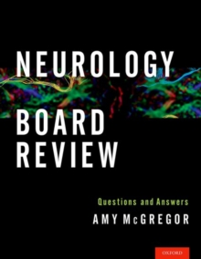 Neurology Board Review : Questions and Answers, Paperback Book