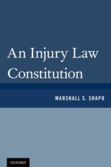 An Injury Law Constitution, Hardback Book