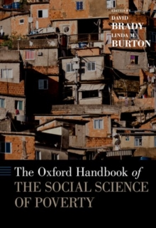 The Oxford Handbook of the Social Science of Poverty, Hardback Book
