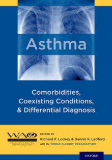 Asthma : Comorbidities, Coexisting Conditions, and Differential Diagnosis, Hardback Book