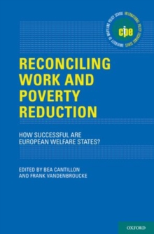 Reconciling Work and Poverty Reduction : How Successful Are European Welfare States?, Hardback Book