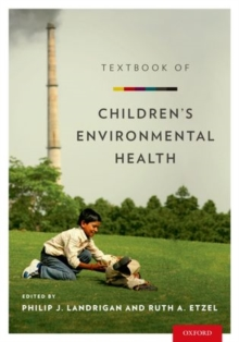Textbook of Children's Environmental Health, Hardback Book