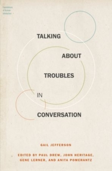 Talking About Troubles in Conversation, Hardback Book
