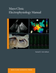 Mayo Clinic Electrophysiology Manual, Paperback / softback Book