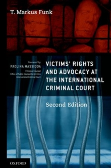 Victims' Rights and Advocacy at the International Criminal Court, Hardback Book