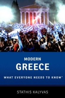 Modern Greece : What Everyone Needs to Know (R), Hardback Book