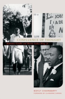 Confluence of Thought : Mohandas Karamchand Gandhi and Martin Luther King, Jr, Hardback Book