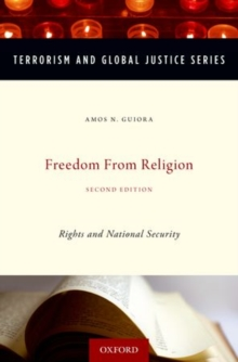 Freedom from Religion : Rights and National Security, Hardback Book