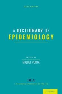 A Dictionary of Epidemiology, Paperback / softback Book