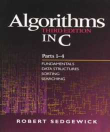 Algorithms in C, Parts 1-4 : Fundamentals, Data Structures, Sorting, Searching, Paperback / softback Book