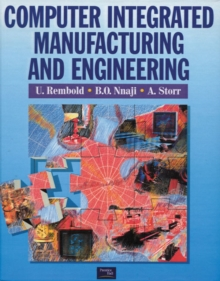 Computer Integrated Manufacturing And Engineering, Paperback Book