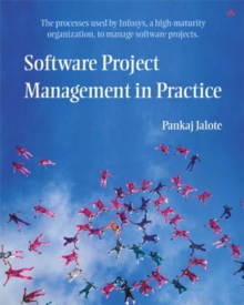 Software Project Management in Practice, Paperback / softback Book