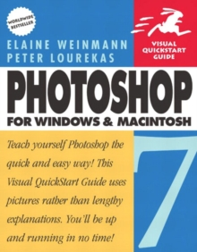 Photoshop 7 for Windows and Macintosh:Visual QuickStart Guide, Paperback / softback Book