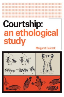 Courtship : An Ethological Study, Paperback / softback Book