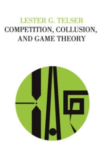 Competition, Collusion, and Game Theory, Paperback / softback Book