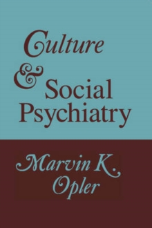 Culture and Social Psychiatry, Paperback / softback Book
