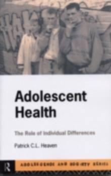 Adolescent Health : The Role of Individual Differences, PDF eBook