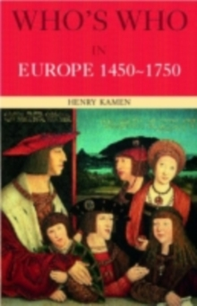 Who's Who in Europe 1450-1750, PDF eBook