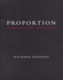 Proportion science philosophy architecture richard padovan proportion science philosophy architecture pdf fandeluxe Gallery