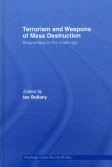 Terrorism and Weapons of Mass Destruction : Responding to the Challenge, PDF eBook