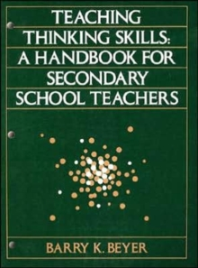 Teaching Thinking Skills : A Handbook for Secondary School Teachers, Paperback Book