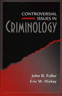 Controversial Issues in Criminology, Paperback Book