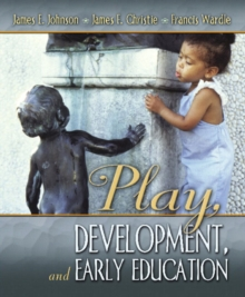 Play, Development and Early Education, Paperback / softback Book