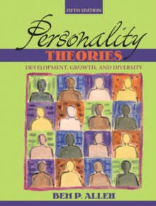 Personality Theories : Development, Growth, and Diversity, Hardback Book