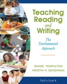 Teaching Reading and Writing : The Developmental Approach, Paperback / softback Book