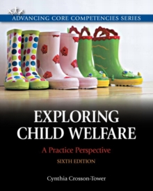 Exploring Child Welfare : A Practice Perspective, Paperback Book