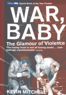 War, Baby : The Glamour of Violence, Paperback / softback Book