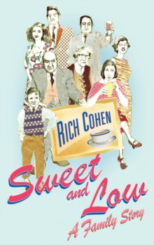 Sweet and Low : A Family Story, Paperback / softback Book