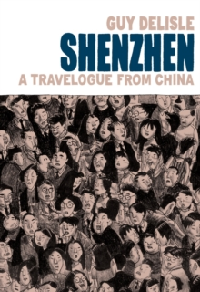 Shenzhen : A Travelogue From China, Hardback Book