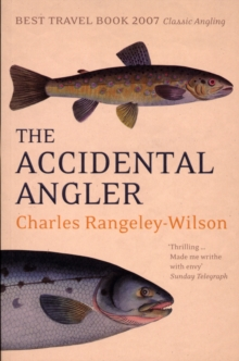 The Accidental Angler, Paperback Book