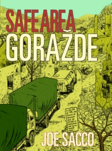 Safe Area Gorazde : The War in Eastern Bosnia 1992-95, Paperback / softback Book