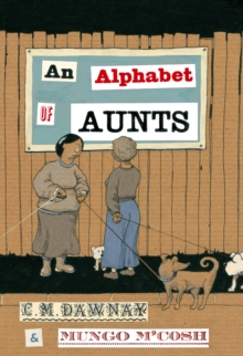 An Alphabet of Aunts, Hardback Book
