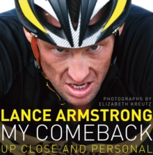 My Comeback : Up Close and Personal, Hardback Book
