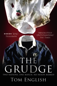 The Grudge : Two Nations, One Match, No Holds Barred, Paperback Book