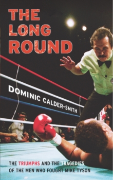 The Long Round, Paperback / softback Book