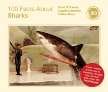 100 Facts About Sharks, Hardback Book