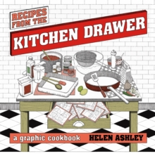 Recipes From the Kitchen Drawer : A Graphic Cookbook, Paperback Book