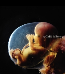 A Child is Born, Hardback Book